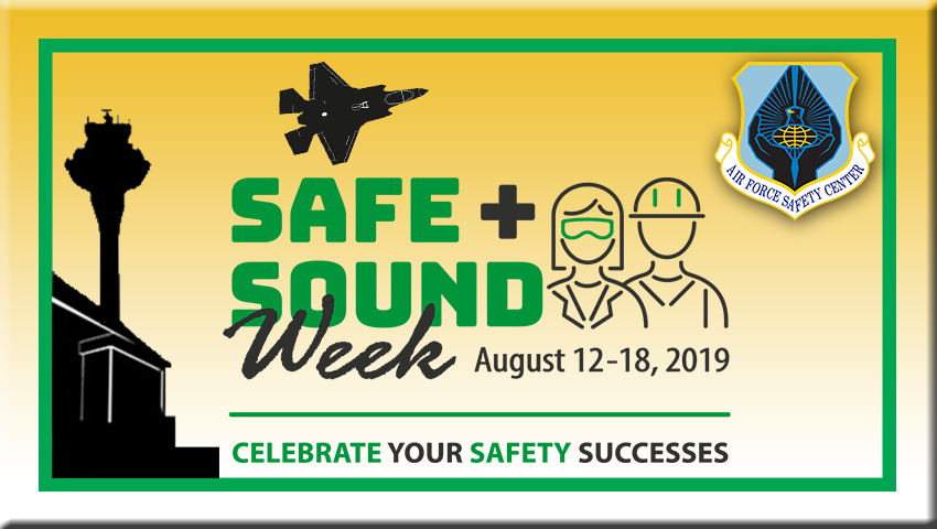 Safety poster describing safe and sound week
